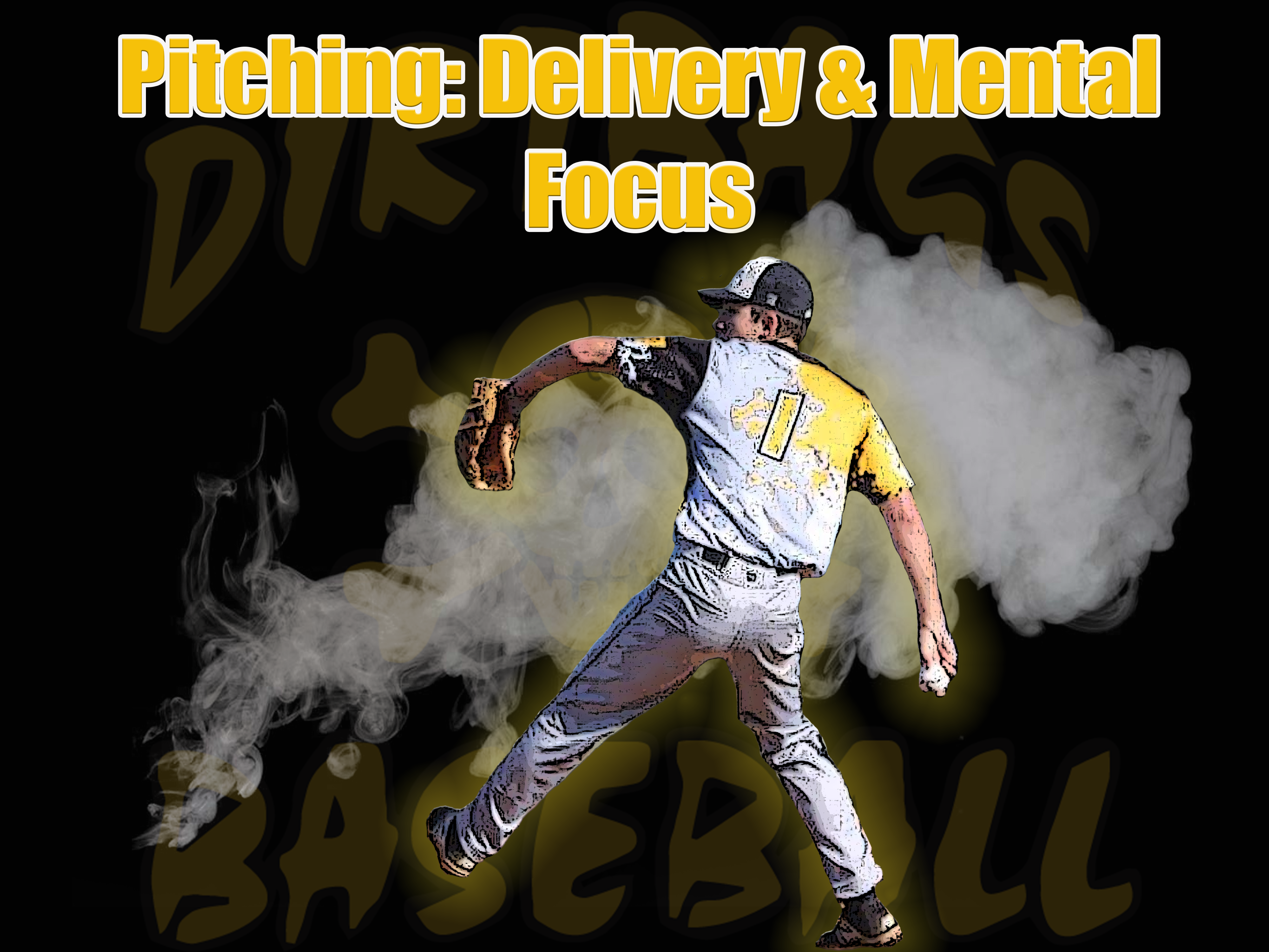 Pitching: Delivery and Mental Focus
